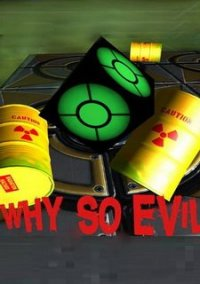 Обложка Why So Evil