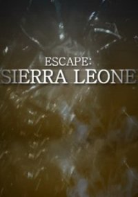 Обложка Escape: Sierra Leone