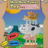 Скриншот MewMew Tower Toy