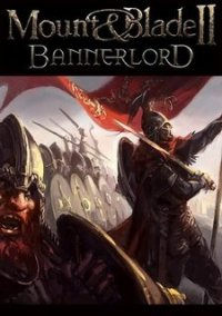 Обложка Mount & Blade 2: Bannerlord