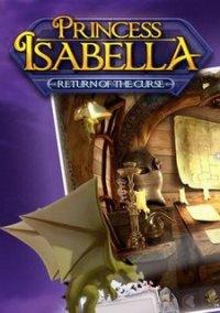Обложка Princess Isabella: Return of the Curse