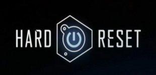 Hard Reset. Видео #3