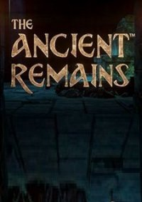 The Ancient Remains – фото обложки игры