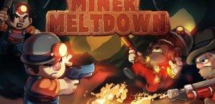 Miner Meltdown. Геймплейный трейлер