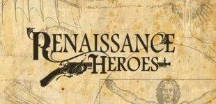 Renaissance Heroes. Видео #5