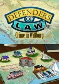 Обложка Defenders of Law, Inc.: Crime in Willburg