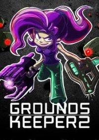 Обложка Groundskeeper 2