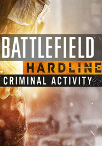 Обложка Battlefield Hardline: Criminal Activity