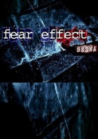 Обложка Fear Effect Sedna