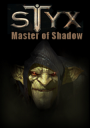 Styx: Master of Shadows