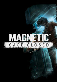 Обложка Magnetic: Cage Closed