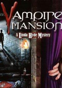Обложка Vampire Mansion: A Linda Hyde Mystery