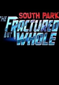 Обложка South Park: The Fractured but Whole