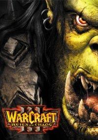 Обложка Warcraft III: Reign of Chaos