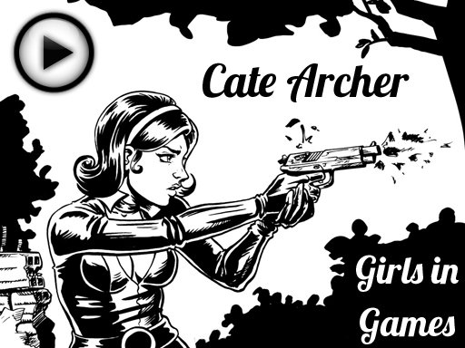 [Girls in Games] Cate Archer