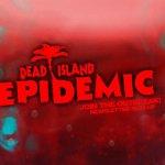 Скриншот Dead Island: Epidemic – Изображение 1