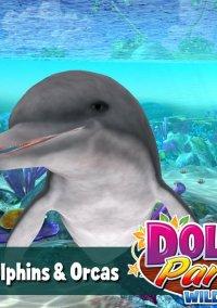 Обложка Dolphin Paradise: Wild Friends