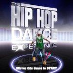 Скриншот The Hip Hop Dance Experience – Изображение 30