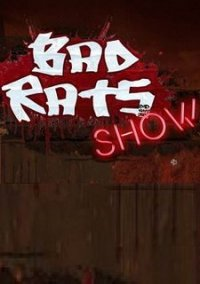 Обложка Bad Rats Show