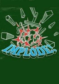 Обложка Implode! XL