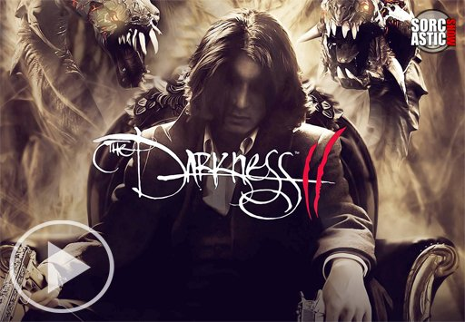 Превью The Darkness 2 (Sorcastic Show)