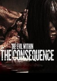 Обложка The Evil Within: The Consequence