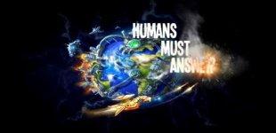 Humans Must Answer. Видео #1