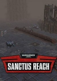 Обложка Warhammer 40,000: Sanctus Reach