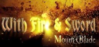 Mount & Blade: Огнем и Мечом. Видео #2