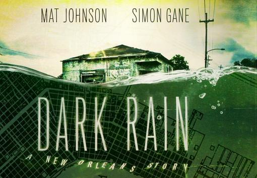 Комиксы: Dark Rain: A New Orleans Story - Изображение 1