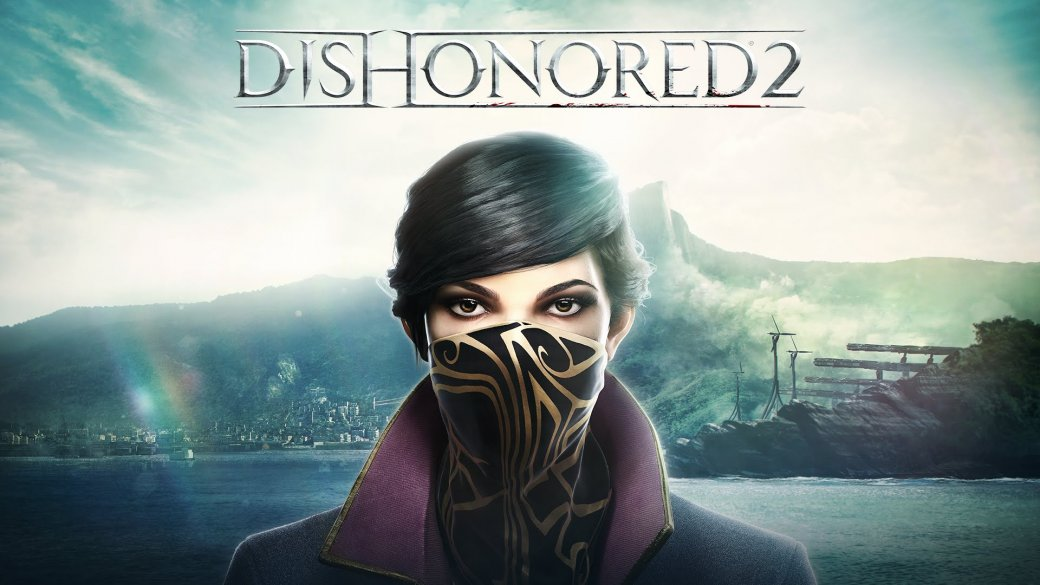 Dishonored 2, «Гвинт», Prey, Civilization VI – наши впечатления - Изображение 5