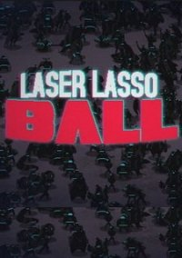 Laser Lasso BALL – фото обложки игры