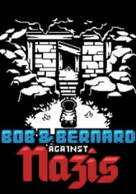 Bob & Bernard Against The Nazis