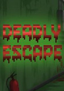 Deadly Escape