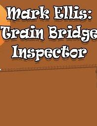 Mark Ellis: Train Bridge Inspector