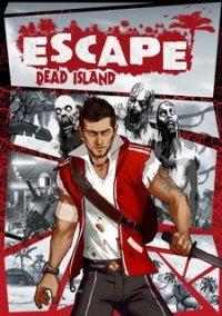Escape Dead Island – фото обложки игры