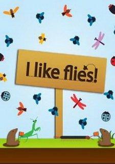 I Like Flies!