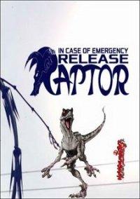 In Case of Emergency, Release Raptor – фото обложки игры