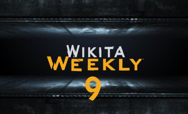 Wikita Weekly | Выпуск 9
