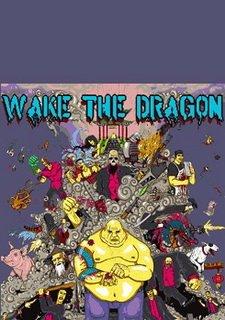 Wake the Dragon