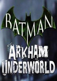 Batman: Arkham Underworld – фото обложки игры