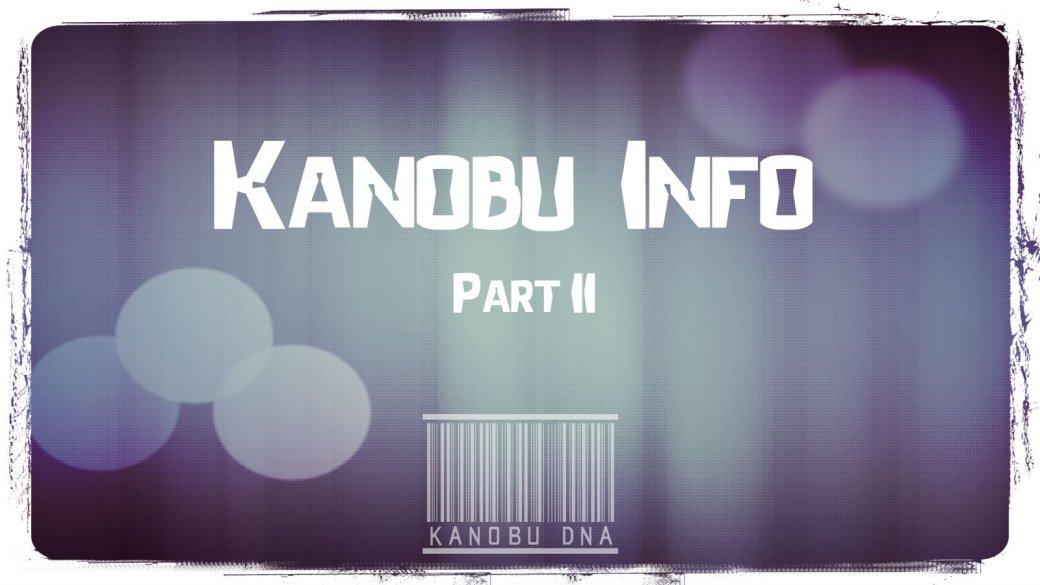 Kanobu - Info. Part II | Канобу - Изображение 1